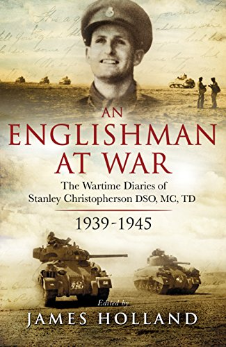 9780593075500: An Englishman at War: The Wartime Diaries of Stanley Christopherson DSO MC & Bar 1939-1945