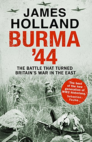 9780593075869: Burma '44: The Battle That Turned Britain's War In The East