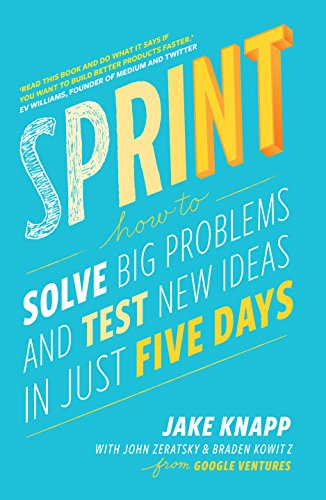 9780593076118: Sprint: How To Solve Big Problems and Test New Ideas in Just Five Days [Lingua inglese]