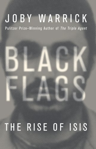 9780593076828: Black Flags: The Rise of ISIS