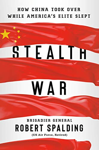 9780593084342: Stealth War: How China Took Over While America's Elite Slept