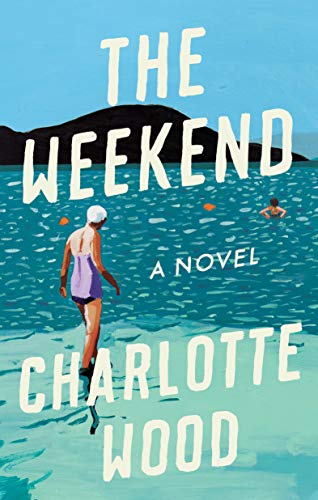Book Cover: The Weekend: A Novel