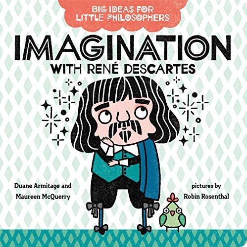 9780593108789: Big Ideas for Little Philosophers: Imagination with René Descartes: 3