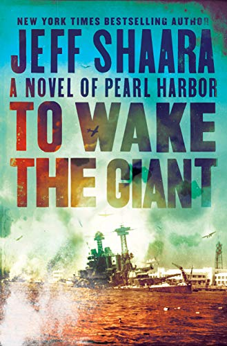 9780593129623: To Wake the Giant: A Novel of Pearl Harbor