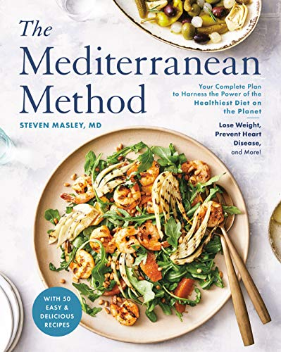 Book Cover: The Mediterranean Method: Lose Weight, Prevent Heart Disease, Avoid Memory Loss...and More with the Healthiest Diet on the Planet