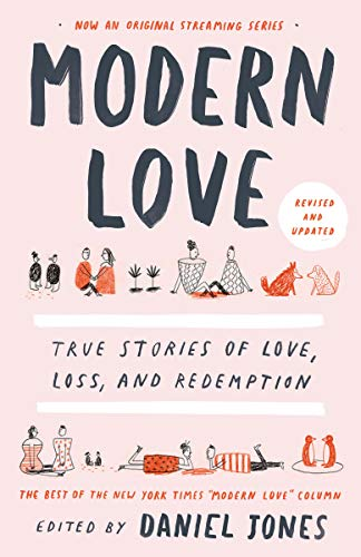 9780593137048: Modern Love: True Stories of Love, Loss, and Redemption