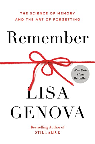 9780593137956: Remember: The Science of Memory and the Art of Forgetting