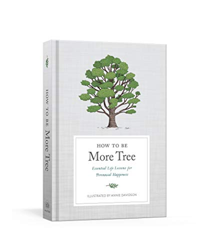 How to Be More Tree: Essential Life: Potter Gift