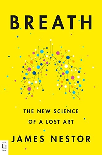 9780593191354: Breath: The New Science of a Lost Art