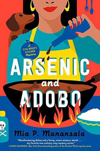 9780593201671: Arsenic And Adobo: 1 (Tita Rosie's Kitchen Mysteries)