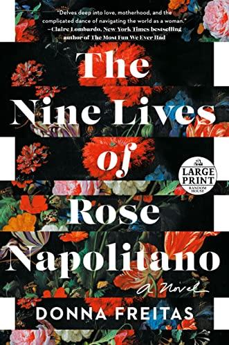 9780593396117: The Nine Lives of Rose Napolitano (Random House Large Print)
