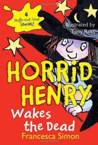 9780594233299: Horrid Henry Wakes the Dead