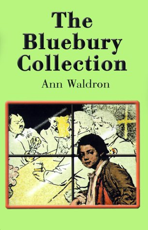 The Bluebury Collection: Waldron, Ann