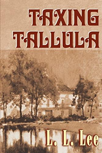 9780595001132: Taxing Tallula
