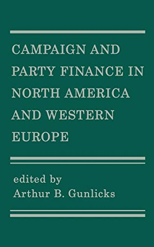 9780595001248: Campaign and Party Finance in North America and Western Europe