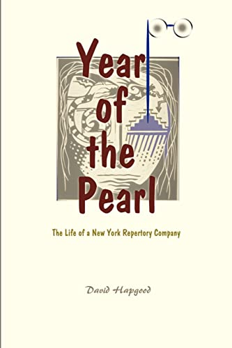 9780595001293: The Year of the Pearl: The Life of a New York Repertory Company