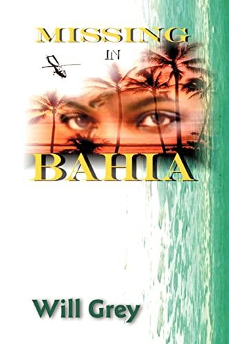 Missing in Bahia: Grey, Will