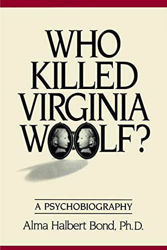 9780595002054: Who Killed Virginia Woolf? a Psychobiography