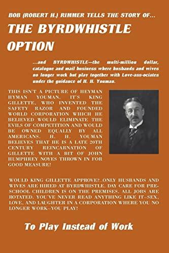 The Byrdwhistle Option: Robert H. Rimmer