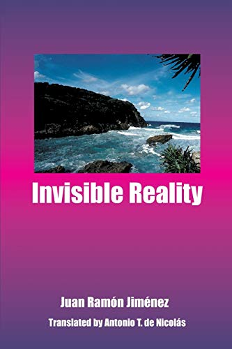 Invisible Reality (1917-1920, 1924): Juan Ramon Jimenez