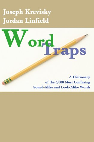 9780595002795: Word Traps: A Dictionary of the 5,000 Most Confusing Sound-Alike and Look-Alike Words