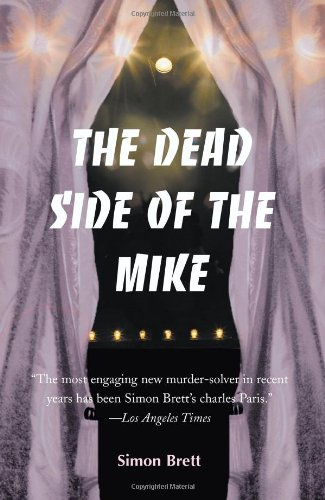 9780595003549: The Dead Side of the Mike (Charles Paris Mysteries)