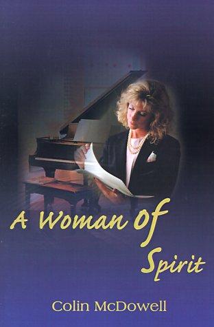 9780595003624: A Woman of Spirit