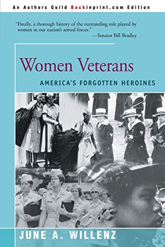 9780595003679: Women Veterans: America's Forgotten Heroines