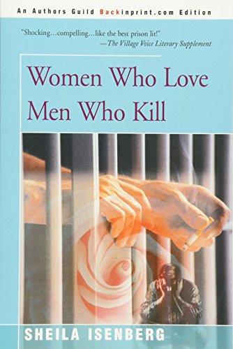 9780595003990: Women Who Love Men Who Kill