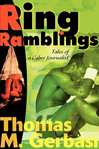 Ring Ramblings: Tales of a Cyber Journalist: Thomas Gerbasi