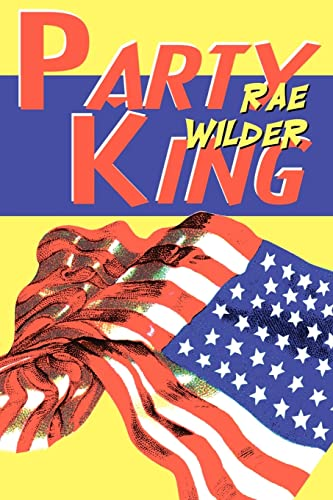 Party King: Rae Wilder
