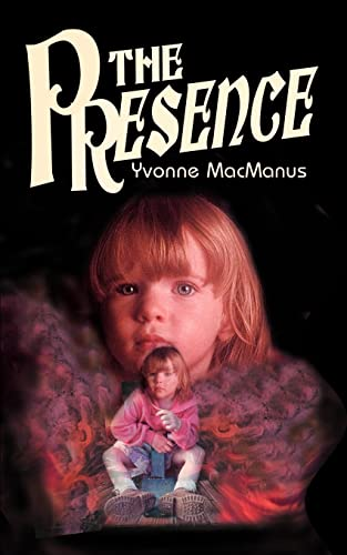 The Presence: Yvonne MacManus