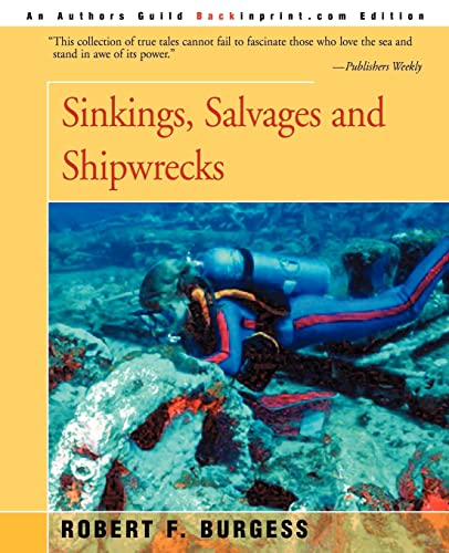 9780595006328: Sinkings, Salvages, and Shipwrecks