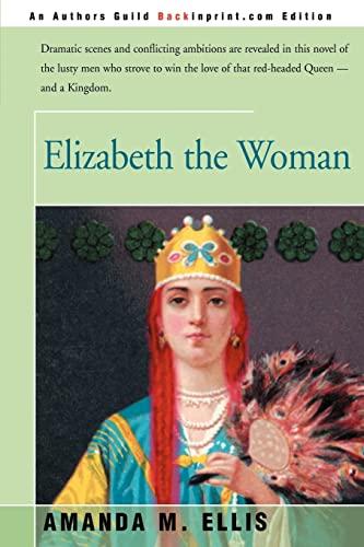 9780595006335: Elizabeth the Woman