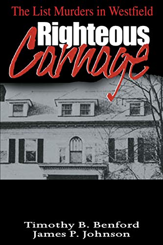 9780595007202: Righteous Carnage: The List Murders in Westfield
