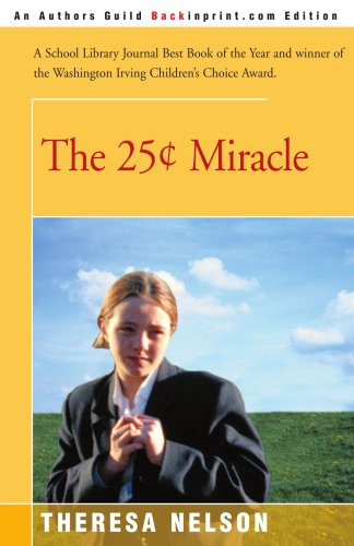 9780595007257: The 25¢ Miracle