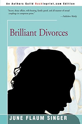 9780595007264: Brilliant Divorces
