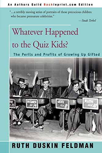 9780595007271: Whatever Happened to the Quiz Kids?: Perils and Profits of Growing Up Gifted