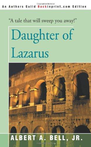 Daughter of Lazarus: Bell Jr., Albert