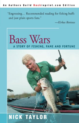 9780595007370: Bass Wars: A Story of Fishing, Fame and Fortune
