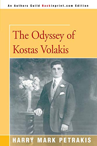 The Odyssey of Kostas Volakis (0595007600) by Petrakis, Harry Mark