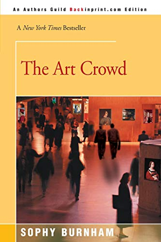 9780595008049: The Art Crowd