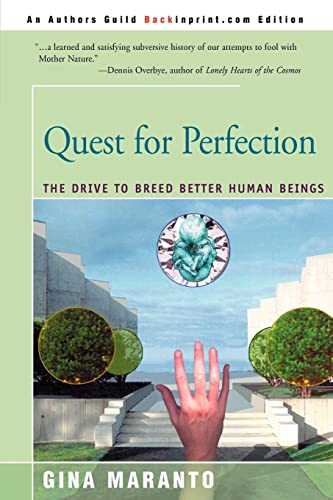9780595008056: Quest for Perfection: The Drive to Breed Better Human Beings