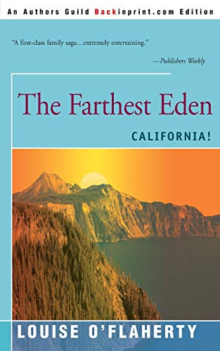 9780595008100: The Farthest Eden: California!