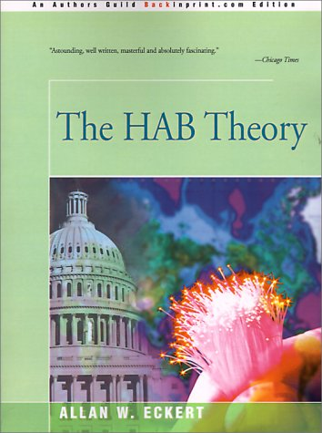 9780595008209: The HAB Theory