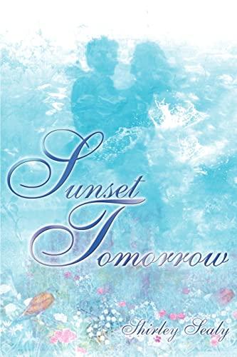 9780595009633: Sunset Tomorrow