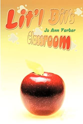 Lit'l Bit's Classroom: Jo Ann Farber