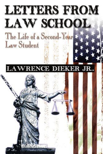 9780595009756: Letters from Law School: The Life of a Second-Year Law Student