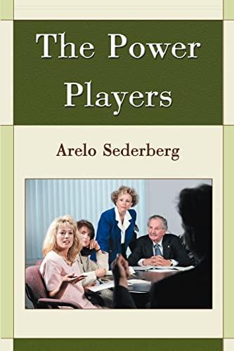 The Power Players: Arelo Sederberg