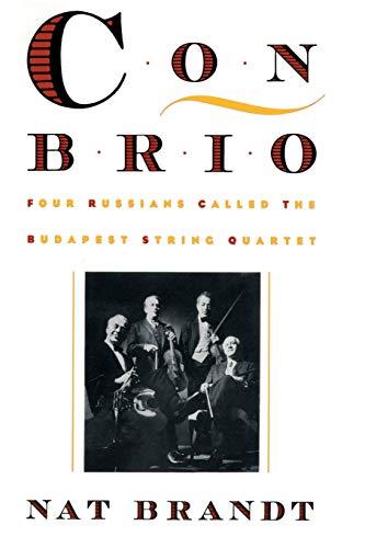 9780595010110: Con Brio: Four Russians Called the Budapest String Quartet
